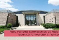 Fully Funded Scholarships at Middle East Technical University in Turkey