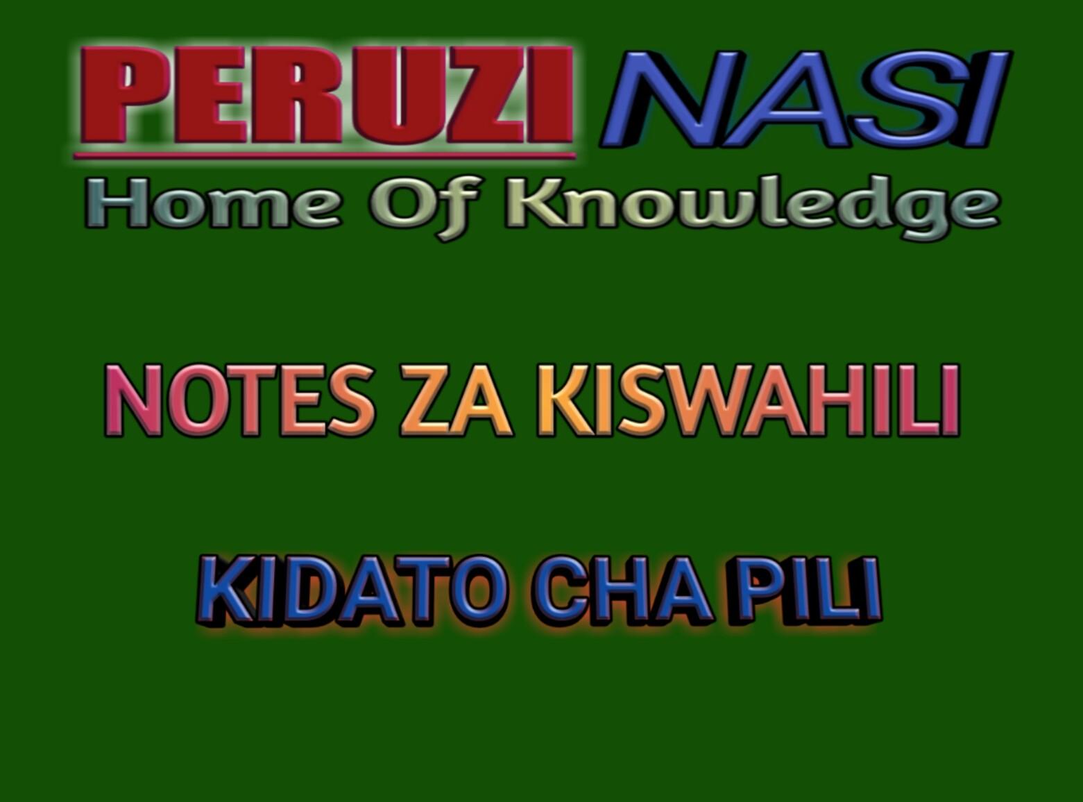 NOTES ZA KISWAHILI KIDATO CHA PILI
