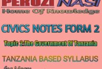 CIVICS FORM 2 TOPIC 2:THE GOVERNMENT OF TANZANIA