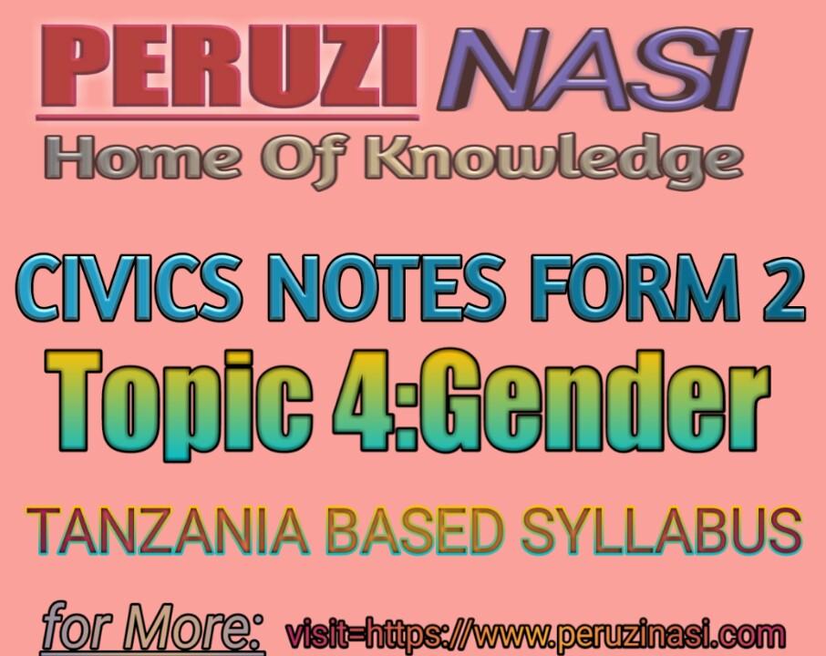 CIVICS FORM 2 TOPIC 4: GENDER