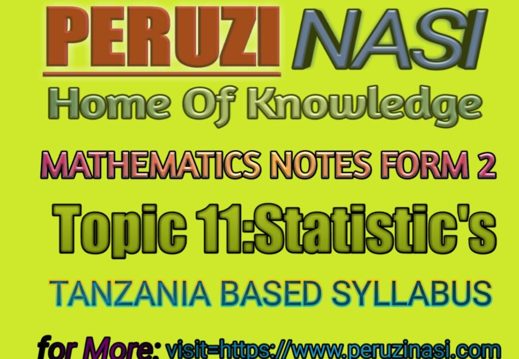 MATHEMATICS FORM 2 TOPIC 11:STATISTICS