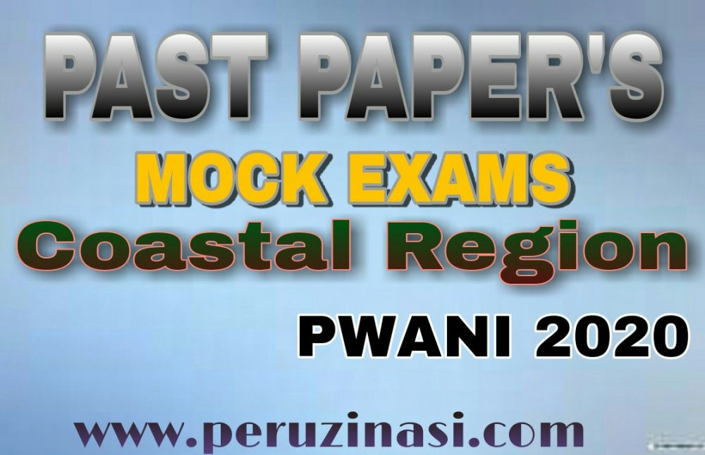 FORM FOUR MOCK EXAMINATION AT COASTAL REGION 2020