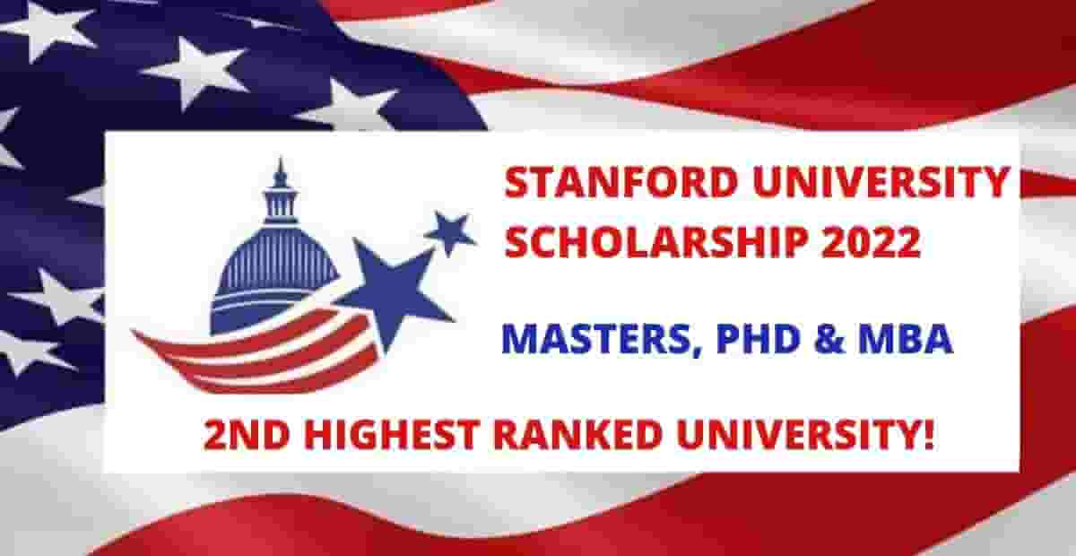 New Scholarships At Stanford University  2022 in USA - Fully Funded