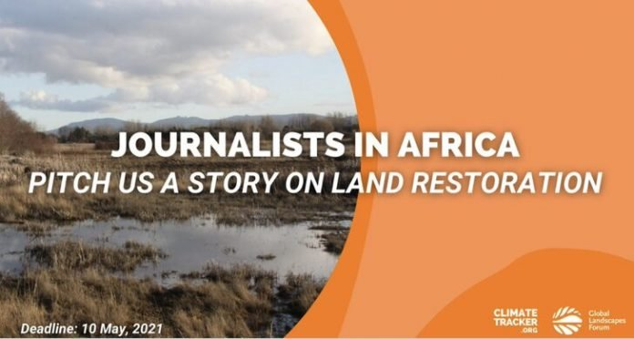 Restoring Africa's Drylands Journalism Fellowship 2021 for young African journalists