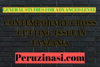 General Studies (GS) – CONTEMPORARY/CROSS- CUTTING ISSUES IN TANZANIA