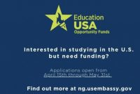 US Embassy EducationUSA Opportunity Funds Program (OFP) 2021/2022 for young Nigerians