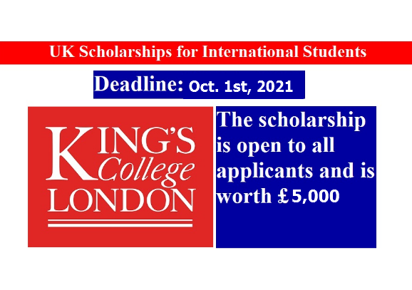 King's College London Scholarships 2021-2022 - Fully Funded