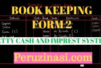 FORM 2 BOOK KEEPING TOPIC 2:PETTY CASH AND IMPREST SYSEM