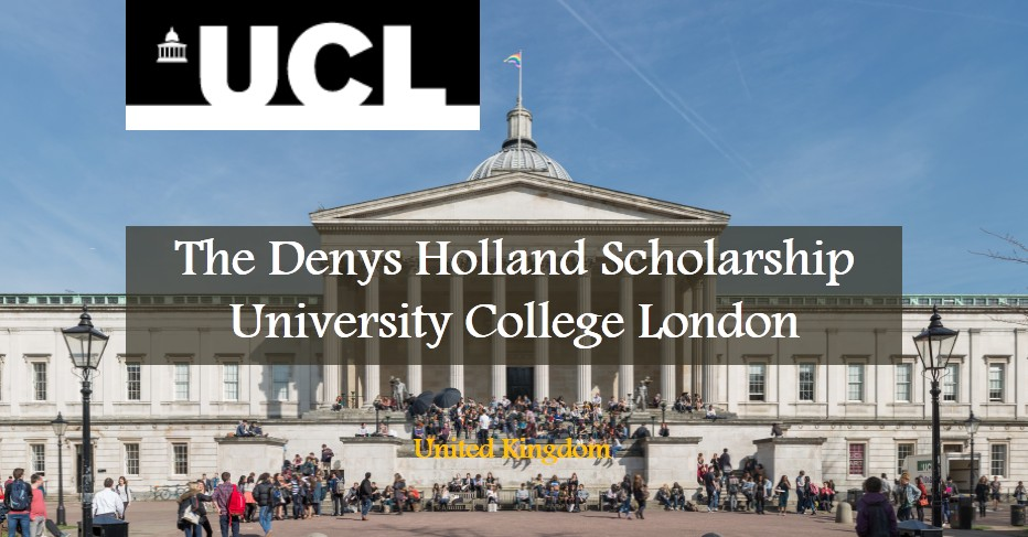 The Denys Holland Scholarship at University College London